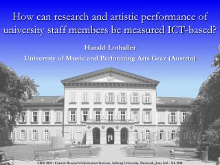 How can research and artistic performance of university staff members be measured ICT-based?