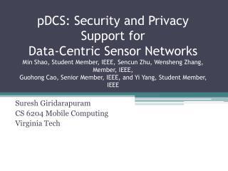 Suresh Giridarapuram CS 6204 Mobile Computing Virginia Tech
