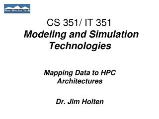 CS 351/ IT 351  Modeling and Simulation Technologies