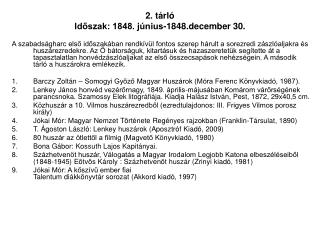 2. tárló Időszak: 1848. június-1848.december 30.
