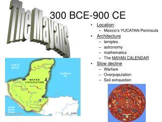 300 BCE-900 CE
