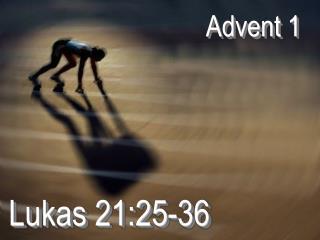 Lukas 21:25-36