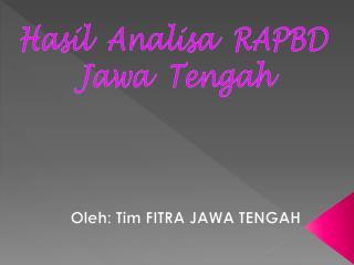 Oleh : Tim FITRA JAWA TENGAH