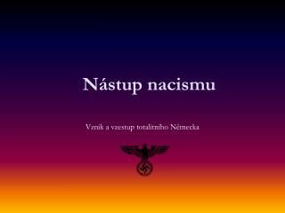 Nástup nacismu