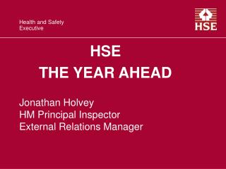 HSE  THE YEAR AHEAD
