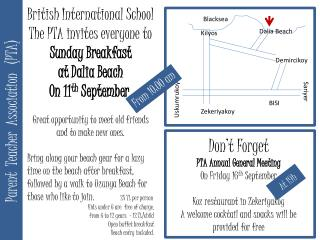 British International School The PTA invites everyone to  Sunday Breakfast   at Dalia Beach