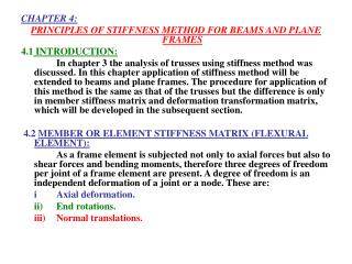 CHAPTER 4: PRINCIPLES OF STIFFNESS METHOD FOR BEAMS AND PLANE FRAMES 4.1  INTRODUCTION: