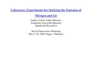 Laboratory Experiments for Studying the Emission of Nitrogen and Air
