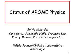 Status of AROME Physics