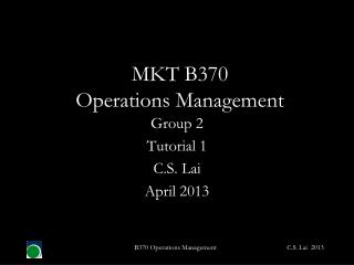 MKT B370  Operations Management