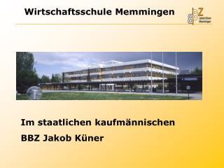 Im staatlichen kaufmännischen BBZ Jakob Küner