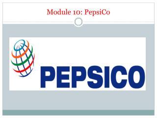 Module 10: PepsiCo