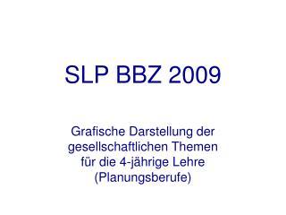 SLP BBZ 2009