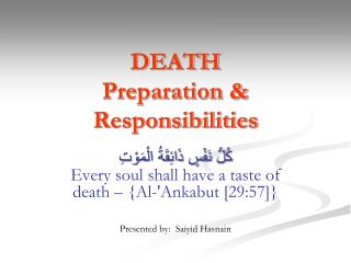 DEATH Preparation & Responsibilities