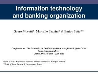 Information technology  and banking organization