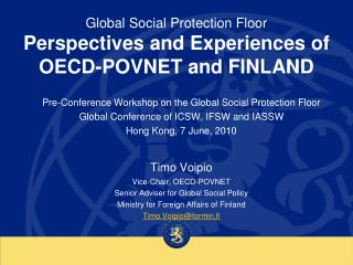 Global Social Protection Floor  Perspectives and Experiences of OECD-POVNET and FINLAND