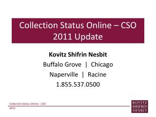 Collection Status Online � CSO 2011 Update
