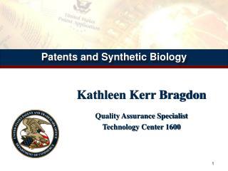 Kathleen Kerr Bragdon Quality Assurance Specialist Technology Center 1600
