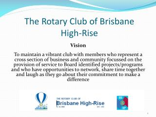 The Rotary Club of Brisbane  High-Rise