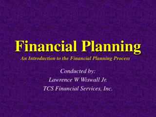 Financial Planning         An Introduction to the Financial Planning Process