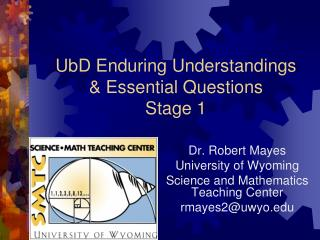 UbD Enduring Understandings  & Essential Questions  Stage 1