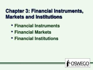 Chapter 3: Financial Instruments, Markets and Institutions