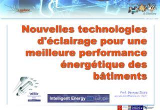 Nouvelles technologies d'éclairage pour une meilleure performance énergétique des b âtiments