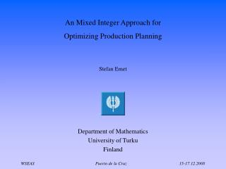 An Mixed Integer Approach for Optimizing Production Planning