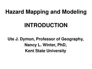 Hazard Mapping and Modeling   INTRODUCTION