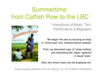 Summertime: from Catfish Row to the LBC