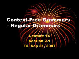 Context-Free Grammars – Regular Grammars