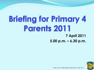 7 April 2011 5.00 p.m. – 6.30 p.m.