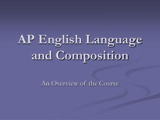 AP English Language and Composition