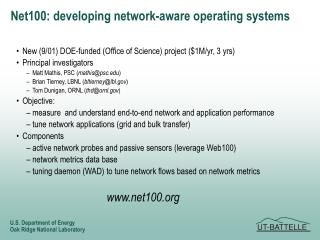 Net100: developing network-aware operating systems