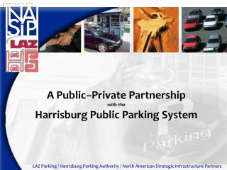 A Public�Private Partnership with the Harrisburg Public Parking System