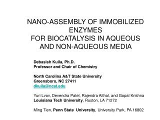 NANO-ASSEMBLY OF IMMOBILIZED ENZYMES  FOR BIOCATALYSIS IN AQUEOUS  AND NON-AQUEOUS MEDIA