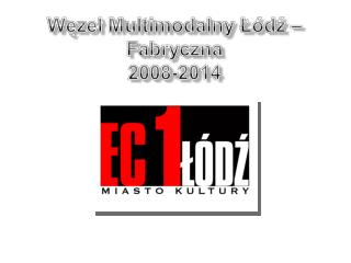 Dworzec Łódź – Fabryczna dziś