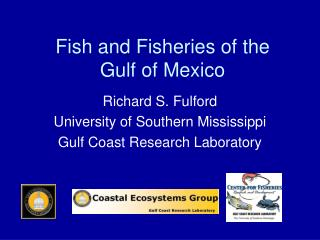 Fish and Fisheries of the  Gulf of Mexico