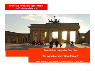 """Bereich Internationales Geschäft  """" Wir verleihen dem Wind Flügel!"""""""