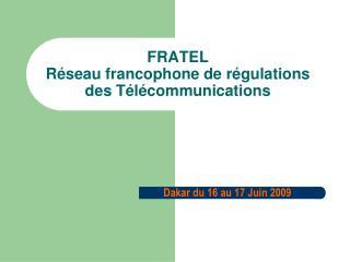 FRATEL Réseau francophone de régulations des Télécommunications