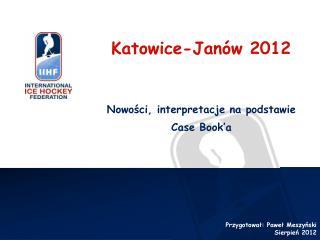 Katowice-Janów 2012