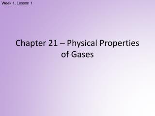 Chapter 21  –  Physical Properties of Gases