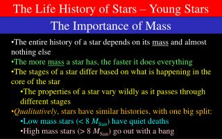 The Life History of Stars – Young Stars