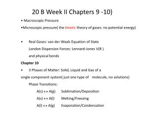 20 B Week II Chapters 9 -10)