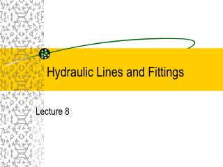 Hydraulic Lines and Fittings