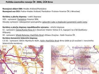 Rozvojová oblast OB4:  Hradec Králové/Pardubice