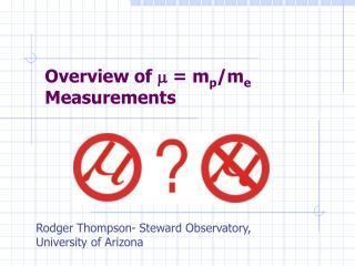 Overview of  m  = m p /m e  Measurements
