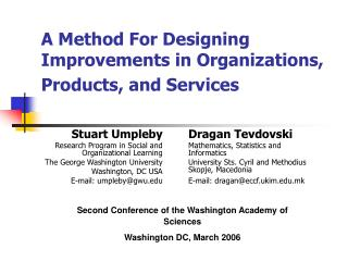 A Method For Designing Improvements in Organizations, Products, and Services