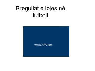 Rregullat e lojes n� futboll