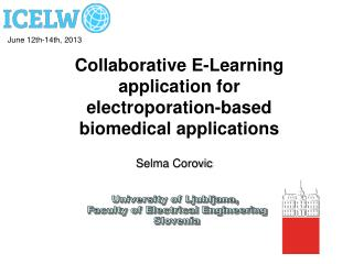 University of Ljubljana,  Faculty of Electrical Engineering Slovenia